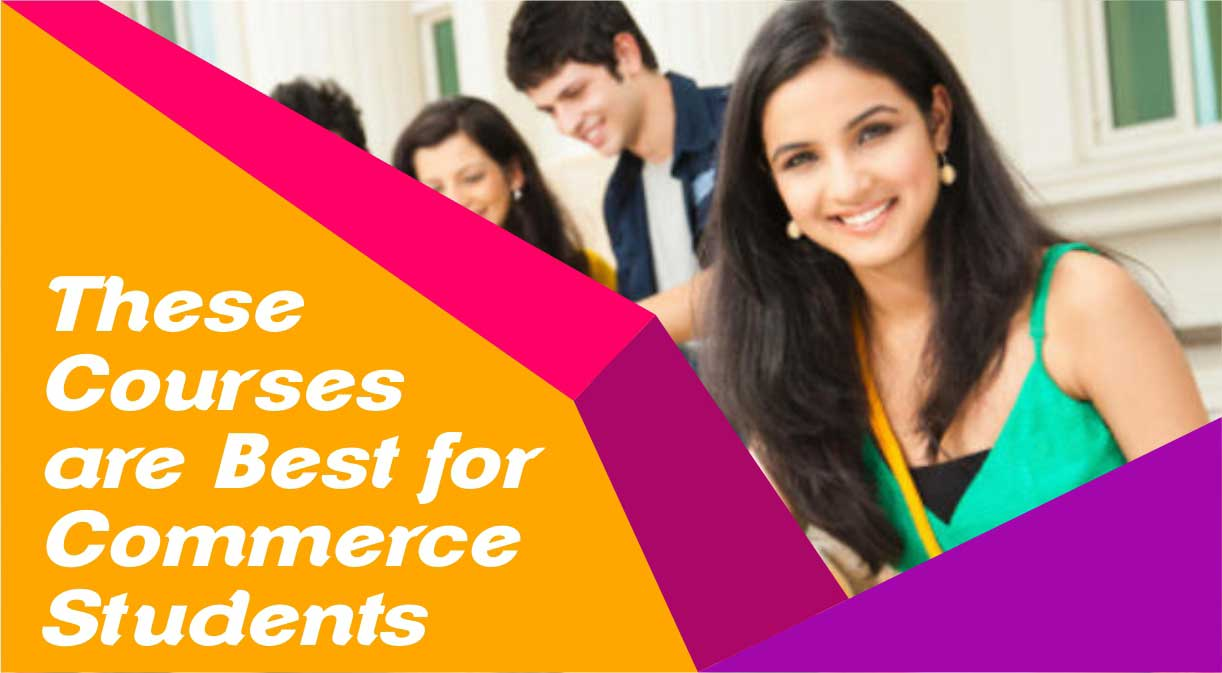 These Courses are Best for Commerce Students