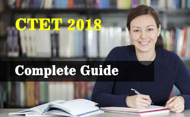 CTET 2018 : The Complete Info