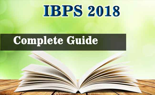 IBPS PO EXAM 2018: The Complete Information